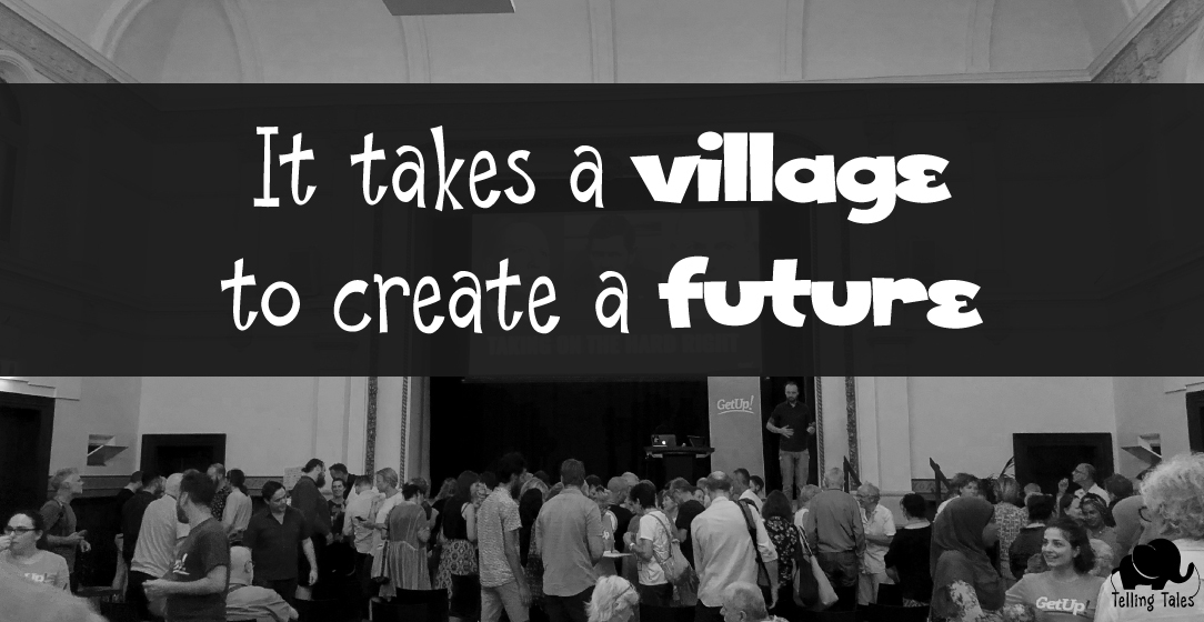 It takes a village to create a future